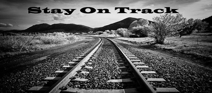 2 Steps To Stay On Track