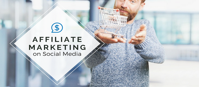 Social Media and Affiliate Marketing