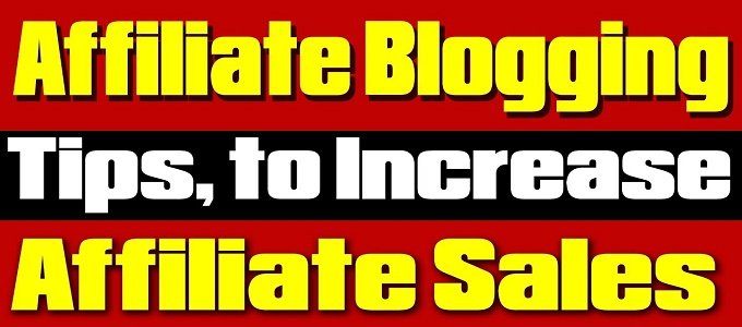 Blogging and Boosting Your Affiliate Sales