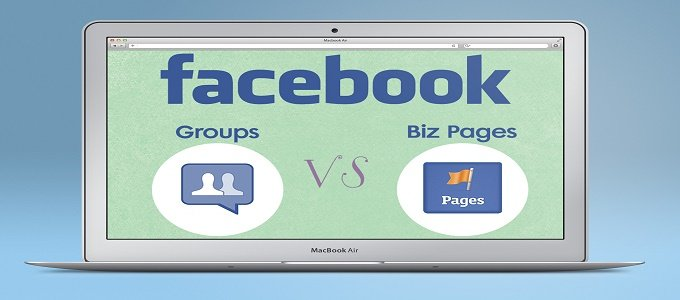 Facebook Group vs. Facebook Page For Your Business
