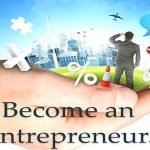 Things You Need To Know About Becoming An Entrepreneur