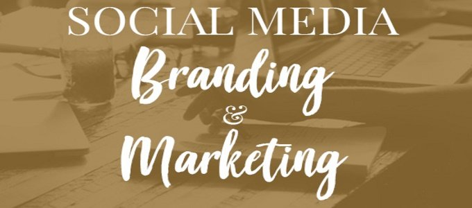 Building and Branding Your Social Media Marketing