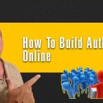 How To Build Authority Online