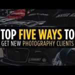 How To Get Clients For Photography