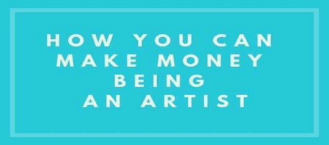 10 Ways To Make Money As An Artist