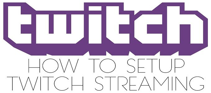 How Do I Start Streaming On Twitch