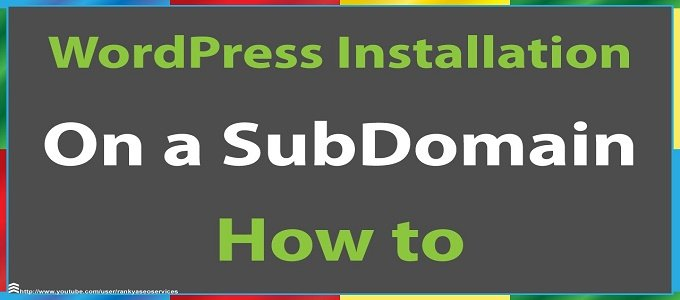 How To Install WordPress On Subdomain Using Cpanel