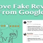 How To Remove Fake Google Review