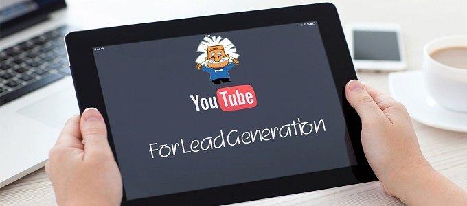 Use YouTube To Get More Leads For Your Business