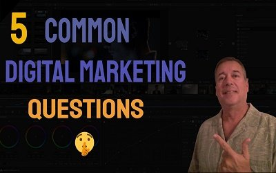 5 Common  Digital Marketing Questions