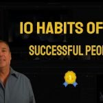10 Habits Of All Successful People