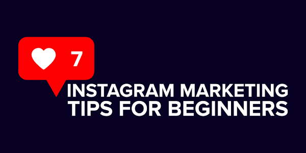 Instagram Marketing Tips for 2019