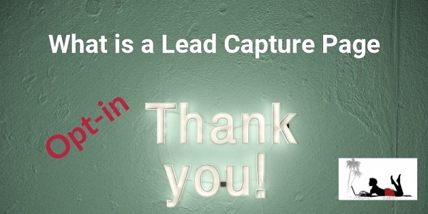 What Are Lead Capture Pages