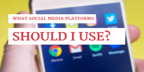 What Social Media Should I Use
