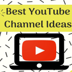 YouTube Channel Ideas