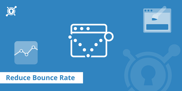 How To Reduce My Bounce Rate
