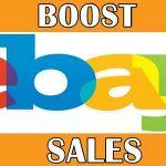 How To Boost Sales On eBay