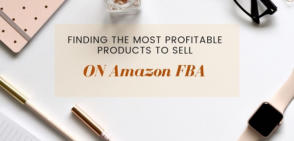 Amazon FBA Choosing The Right Niche and Product